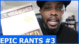 How To Stay Focused & Positive, How To Pray Like A Boss, & More...   Epic Rants  Ep.3
