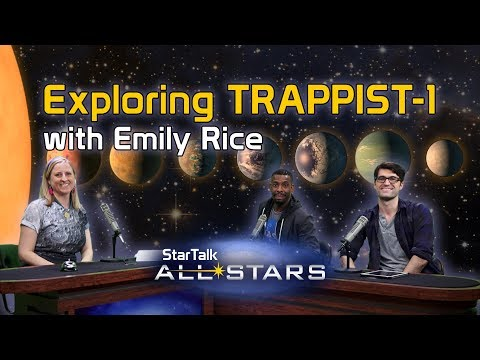 Exploring TRAPPIST-1, with Emily Rice