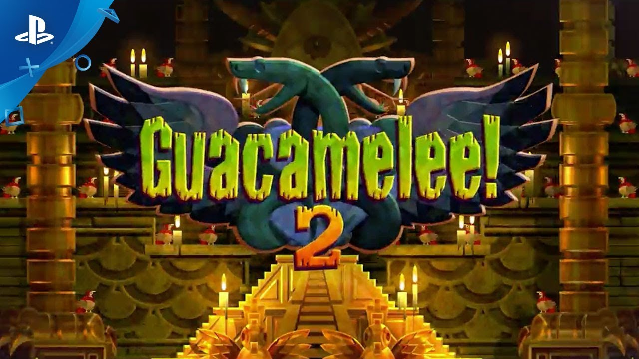 Guacamelee! 2 Brings Pollo Power to PS4 August 21