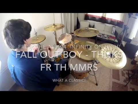 Fall Out Boy - Thnks Fr Th Mmrs (Drum Cover by Ciaran Fletcher - Viewable on Desktop only) HD