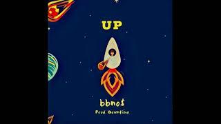 Up (Audio) - Bbno$  (Video)