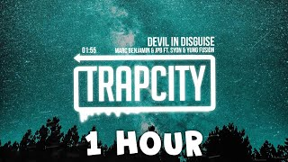 1 Hour Trap ► Marc Benjamin & JPB - Devil In Disguise (ft. Syon & Yung Fusion) [Lyrics]