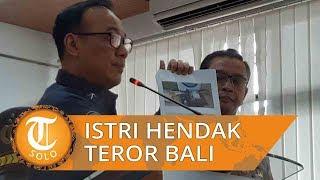 Istri Bomber Mapolrestabes Medan Rencanakan Aksi Teror di Bali