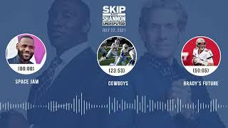Space Jam, Cowboys, Brady's future | UNDISPUTED audio podcast (7.22.21)