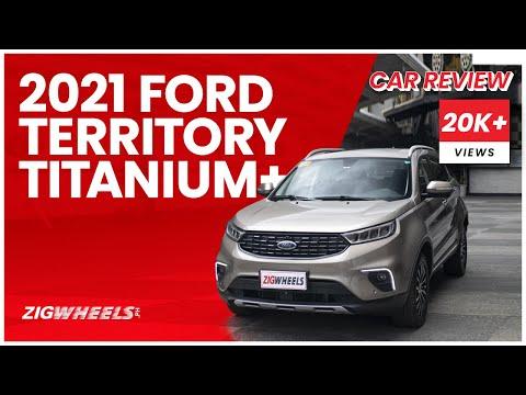 2021 Ford Territory Titanium+ Review   Zigwheels.Ph