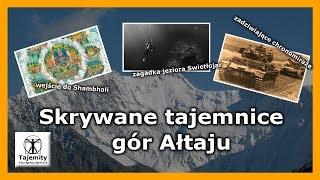 Skrywane tajemnice gór Ałtaju