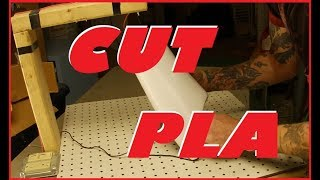 Cutting PLA With Hot Wire Cutter #EXPERIMENT