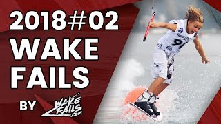 Best Wakeboard Fails Of February 2018 By Wakefails.com