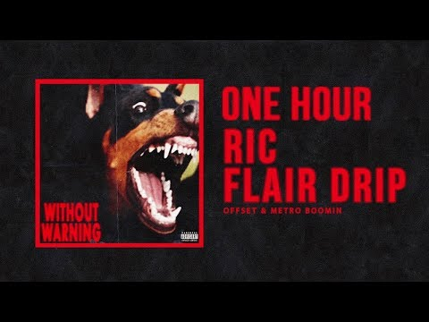 Ric Flair Drip - Offset, Metro Boomin | 1 Hour Mix