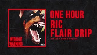 Ric Flair Drip   Offset, Metro Boomin | 1 Hour Mix