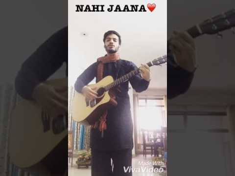 Nai Jaana-Male Cover
