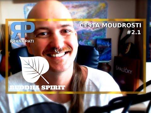 Buddha Spirit #2.1 - cesta moudrosti