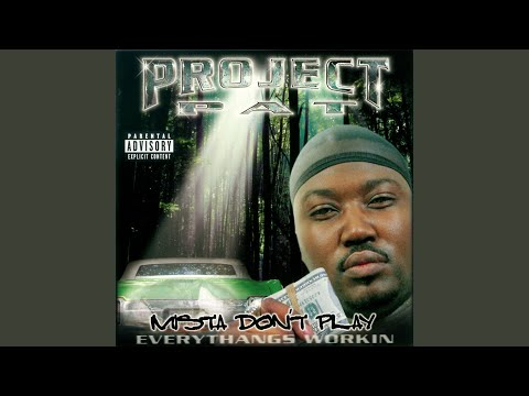 Project Pat Blunt To My Lips Lyrics