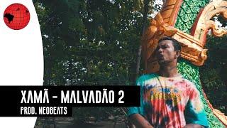 Xamã   Malvadão 2 (Prod. NeoBeats)