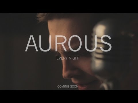 Aurous - Every Night