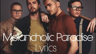 Melancholic Paradise   Tokio Hotel Lyric Video