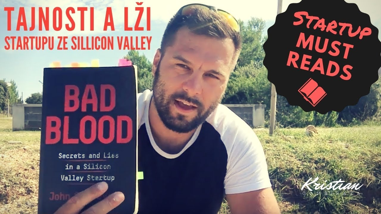 Bad Blood: Tajnosti a lži startupu ze Sillicon Valley