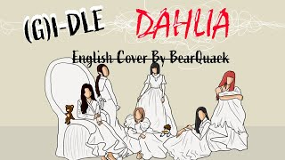 (G)I-DLE - DAHLIA - ENGLISH COVER