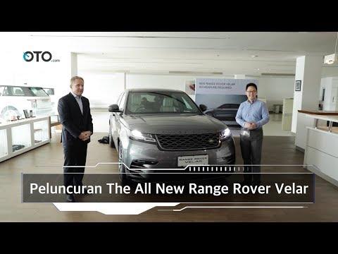 Peluncuran The All New Range Rover Velar I OTO.com