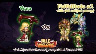 [IDLE HEROES VN] VESA vs FB x2 Team with full energy artifact !!!