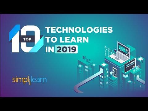 Top 10 Technologies to Learn in 2019   Trending Technologies 2019   Top 10 Tech   Simplilearn
