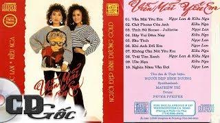 CD NGỌC LAN KIỀU NGA - Vẫn Mãi Yêu Em - Nhạc Hải Ngoại Hay Nhất Thập niên 90