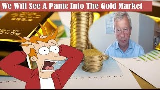 Egon Von Greyerz Warns! We Will See A Panic Into The Gold Market