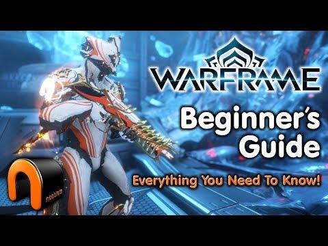 WARFRAME Beginners Guide To Warframe 2019