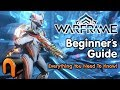 Warframe Beginners Guide To Warframe 2020