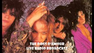 """The Dogs D'Amour - Live Radio Broadcast """"Live Voltage"""""""