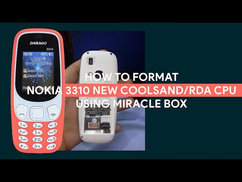 How To Format Nokia 3310 New Coolsand/RDA CPU Using Miracle Thunder - [romshillzz]