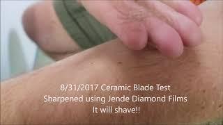 Ceramic Blade  Shave Test Jende Diamond Films