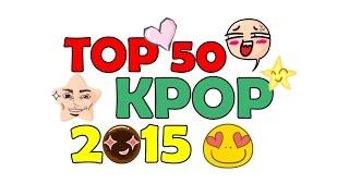 My Favorite KPOP Song 2015