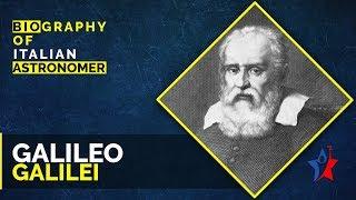 Galileo Galilei Biography in English | Father of Modern Science