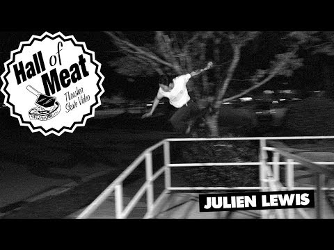Hall Of Meat: Julien Lewis