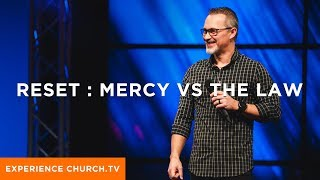 Reset : Mercy Versus The Law