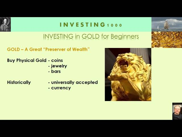 Investing in GOLD – How to invest in Gold for Beginners