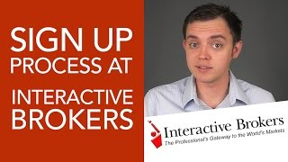 How to Open & Register for a Stock Broker Account at Interactive Brokers (IB)