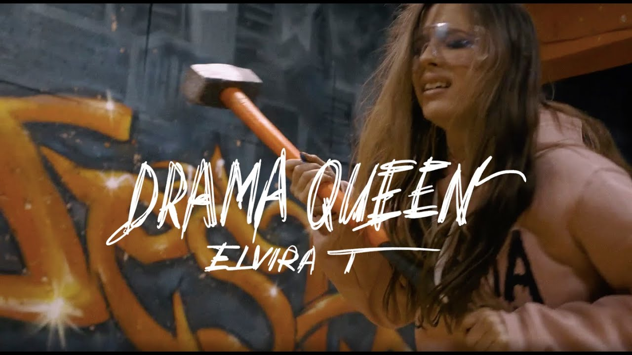 Elvira T — Drama Queen