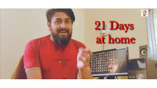 21 DAYS AT HOME |Introduction