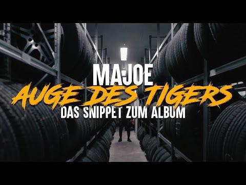 Majoe ✖️AUGE DES TIGERS ✖️[ offizielles Snippet ] AdT erscheint am 10. Februar 2017