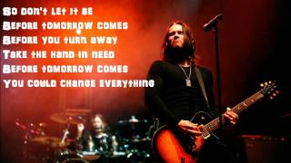 Before Tomorrow Comes by Alter Bridge Lyrics
