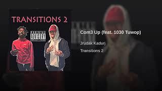 Com3 Up (feat. 1030 Tuwop)
