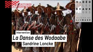 La Danse des Wodaabe, intervention