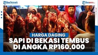 Menjelang Hari Raya Idul Fitri, Harga Daging Sapi di Kota Bekasi Tembus Rp160.000 per Kilogram