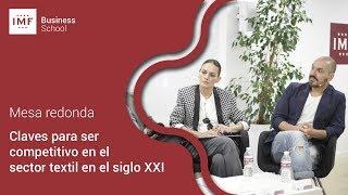 Mesa Redonda Moda: Cómo ser competitivo en el sector textil en el siglo XXI