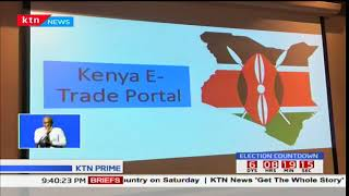 Traders to improve trade volumes following the unveiling of the e-trade portal