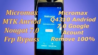 Micromax Q4310 frp lock removed without box (7 1 naugat