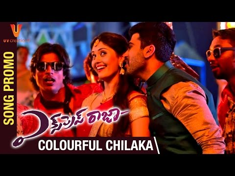 Express Raja Telugu Movie | Colourful Chilaka Song Promo | Sharwanand | Surabhi | UV Creations