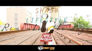 Remember the days / SHADY × LIFE STYLE Sound